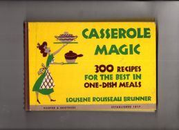 Casseroles were all the rage in the 1950's.