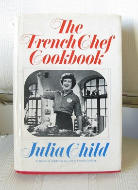 The French Chef Cookbook ~ Julia Child